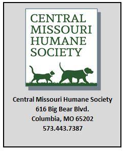Central MO Humane Society 616 Big Bear Blvd. Columbia, MO 65202